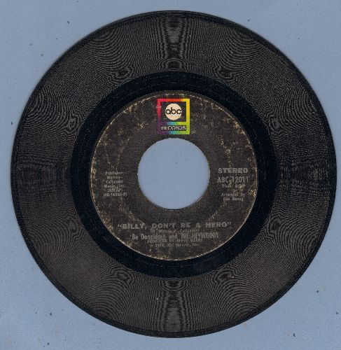 Donaldson, Bo & The Haywoods - Billy, Don't Be A Hero (TEAR JERKER about young man going to war and being killed)/Don't Ever Look Back - VG6/ - 45 rpm Records