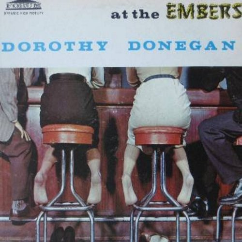 Donegan, Dorothy - At The Embers: Over The Rainbow, Sweet Georgia Brown, That Old Black Magic, My Funny Valentine, September Song (vinyl MONO LP record) - NM9/EX8 - LP Records