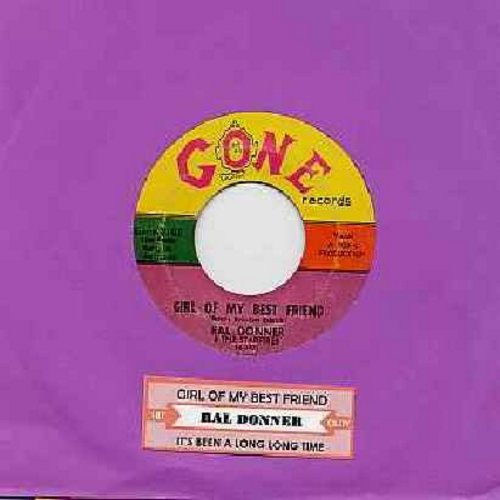 Donner, Ral - Girl Of My Best Friend/It's Been A Long, Long Time - EX8/ - 45 rpm Records