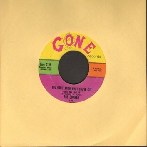 Donner, Ral - You Don't Know What You've Got/So Close To Heaven  - VG6/ - 45 rpm Records