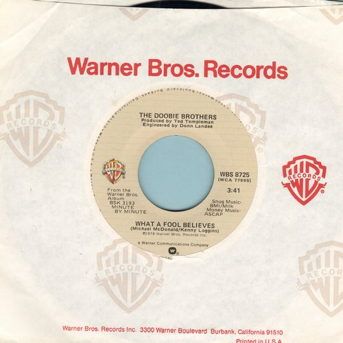 Doobie Brothers - What A Fool Believes/Don't Stop To Watch The Wheels - EX8/ - 45 rpm Records