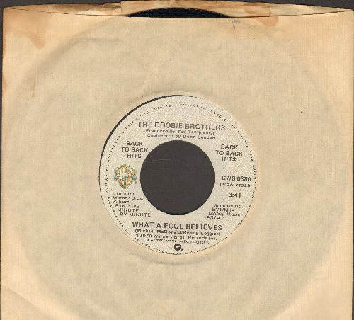 Doobie Brothers - What A Fool Believes/It Keeps You Runnin' (double-hit re-issue) - EX8/ - 45 rpm Records