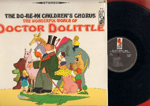 Do-Re-Mi Children's Chorus - The Wonderful World Of Doctor Dolittle: Talk To The Animals, My Friend The Docotor, Fabulous Places (vinyl STEREO LP record, small bb upper right cover corner) - M10/NM9 - LP Records
