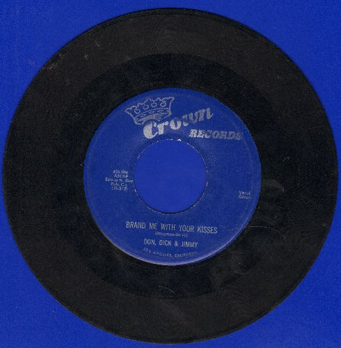 Don, Dick & Jimmy - Brand Me With Your Kisses/Angela Mia - VG7/ - 45 rpm Records
