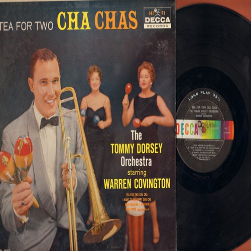 Dorsey, Tommy Orchestra Starring Warren Covington - Tea For Two Cha Chas: I Want To Be Happy Cha Cha, Patricia, Por Favor, Corazon De Melon (vinyl MONO LP record, minor wol) - NM9/NM9 - LP Records