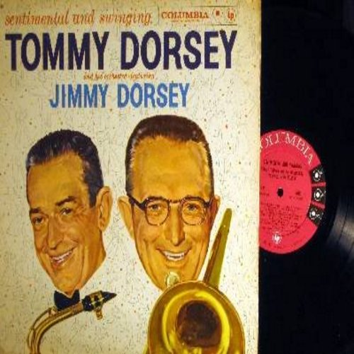 Dorsey, Tommy & Jimmy - Sentimental And Swingin: Rhumba Montevideo, Prelude To A Kiss, Let's Have A Party, Stompin' Down Broadway, Just Swinging, Dixieland Mambo (vinyl MONO LP record) - NM9/EX8 - LP Records