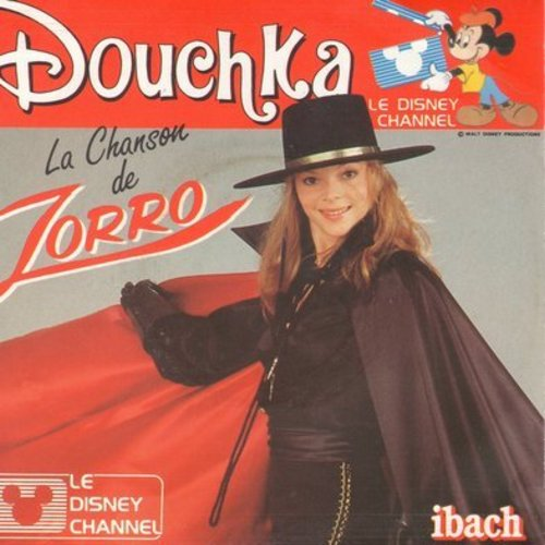 Douchka - Zorro/Robin Des Bois Des Grabdes Cites (French Pressing with picture sleeve, sung in French) - NM9/EX8 - 45 rpm Records