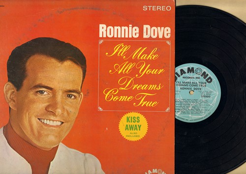 Dove, Ronnie - I'll Make All Your Dreams Come True: Kiss Away, Wish I Din't Have A Heart, The Minute You're Gone (vinyl STEREO LP record) - NM9/VG7 - LP Records
