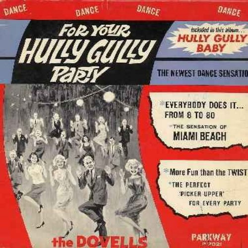 Dovells - For Your Hully Gully Party: Jitterbug, Stompin' Everywhere, Do The New Continental, Hully Gully, Time For The Madison, Hully Gully Square Dance (vinyl MONO LP record) - EX8/EX8 - LP Records