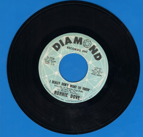 Dove, Ronnie - I Really Don't Want To Know/Years Of Tears - VG6/ - 45 rpm Records