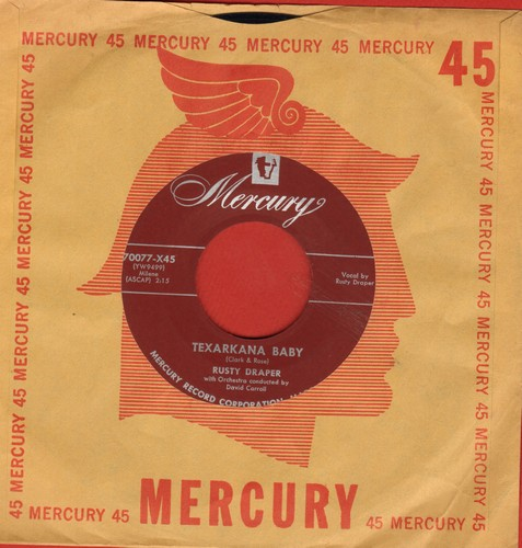 Draper, Rusty - Texarcana Baby/No Help Wanted (with vintage Mercury company sleeve) - EX8/ - 45 rpm Records