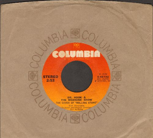 Dr. Hook - The Cover Of The Rolling Stone/Queen Of The Silver Dollar (orange label with Columbia company sleeve) - EX8/ - 45 rpm Records