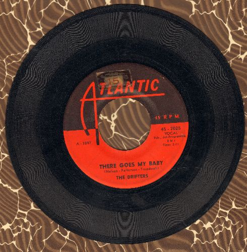 Drifters - There Goes My Baby/Oh My Love - VG6/ - 45 rpm Records