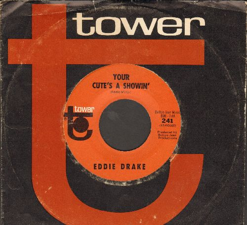 Drake, Eddie - Your Cute's A Showin'/Complely Destroyed (with vintage Tower company sleeve) - NM9/ - 45 rpm Records