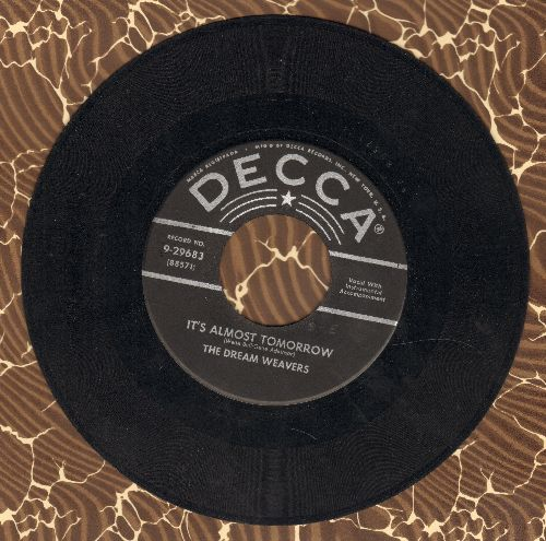 Dream Weavers - It's Almost Tomorrow/You've Got Me Wondering (black label first issue) - EX8/ - 45 rpm Records