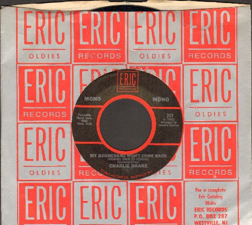 Drake, Charlie - My Boomerang Won't Come Back/I Remember You (by Frank Ifield on flip-side) (re-issue with Eric company sleeve) - NM9/ - 45 rpm Records