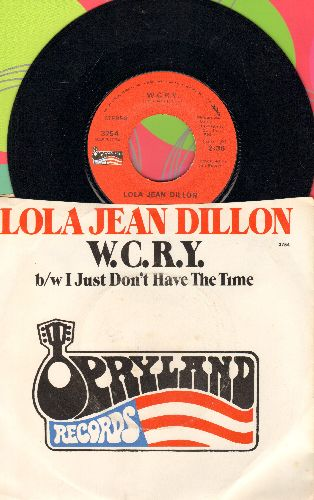 Dillon, Lola Jean - W.C.R.Y./I Just Don't Have The Time (with picture sleeve) - NM9/EX8 - 45 rpm Records