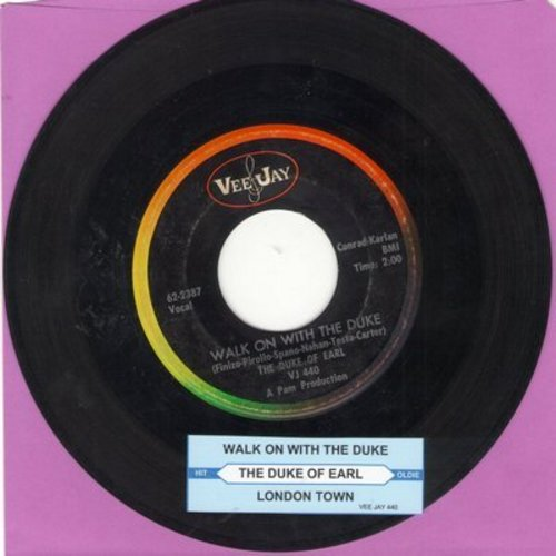 Duke Of Earl (Gene Chandler) - Walk On With The Duke/London Town (Gene Chandler billed as Duke of Earl) - EX8/ - 45 rpm Records