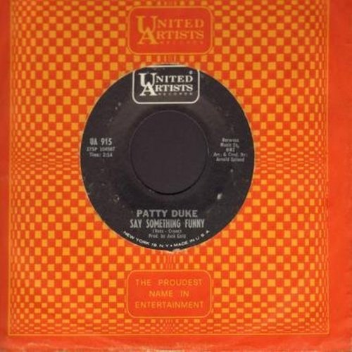 Duke, Patty - Say Something Funny/Funny Little Butterflies (with vintage United Artists company sleeve) - EX8/ - 45 rpm Records