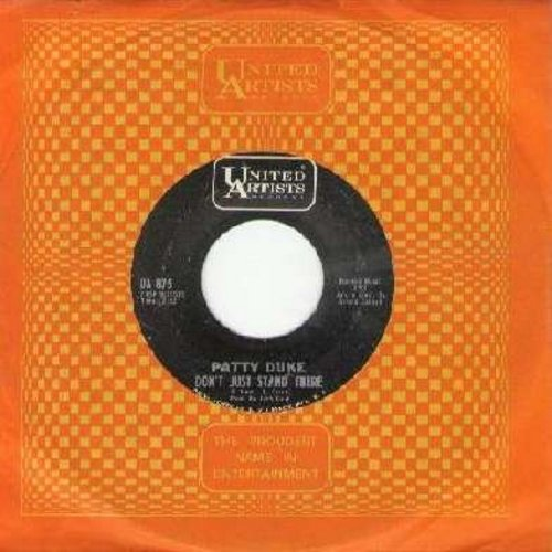 Duke, Patty - Don't Just Stand There/Everything But Love (with vintage United Artists company sleeve) - NM9/ - 45 rpm Records