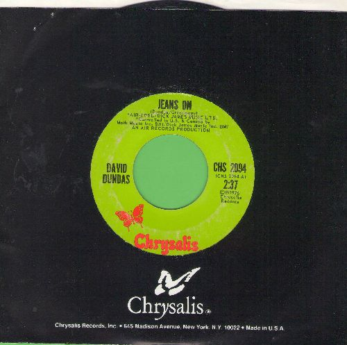 Dundas, David - Jeans On (I Pull My Old Blue Jeans On)/Sleepy Serena (with Chrysalis company sleeve) - EX8/ - 45 rpm Records