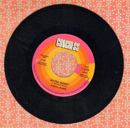 Dunn, Carol - Bitter Honey/Can't Fight This Feeling (bb) - NM9/ - 45 rpm Records