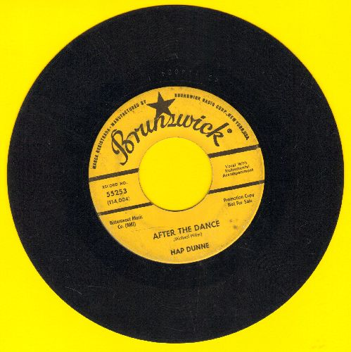 Dunne, Hap - After The Dance/William The Conquerer (DJ copy) - VG6/ - 45 rpm Records
