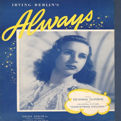 Berlin, Irving - Always - Vintage SHEET MUSIC for the Irving Berlin Standard, beautiful cover art featuring eanna Durbin! (This is SHEET MUSIC, not any other kind of media!) - EX8/ - Sheet Music
