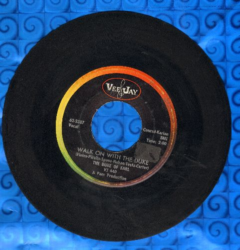 Duke Of Earl (Gene Chandler) - Walk On With The Duke/London Town (Gene Chandler billed as Duke of Earl) - VG7/ - 45 rpm Records