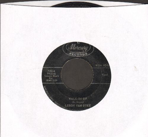 Van Dyke, Leroy - Walk On By/My World Is Caving In - VG7/ - 45 rpm Records