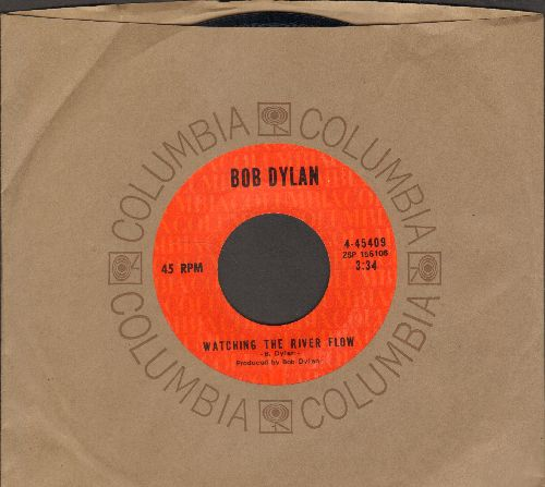 Dylan, Bob - Watching The River Flow/Spanish Is A Loving Tongue (with Columbia company sleeve) - NM9/ - 45 rpm Records