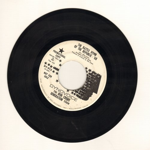Crewe, Bob Generation - The Battle Hymn Of The Republic '68/To Give (DJ advance pressing) - NM9/ - 45 rpm Records