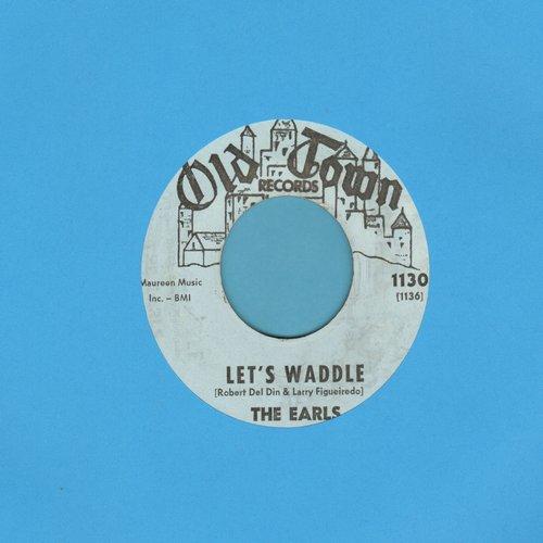 Earls - Let's Waddle (FANTASTIC Vintage Dance-Craze Novelty!)/Remember Then (blue label) - VG7/ - 45 rpm Records