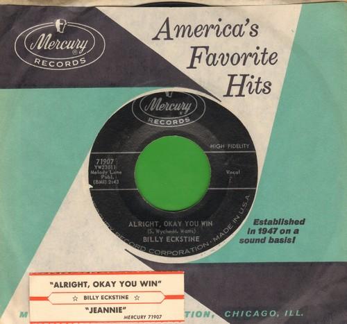 Eckstine, Billy - Alright, Okay You Win/Jeannie (with vintage Mercury company sleeve) - EX8/ - 45 rpm Records