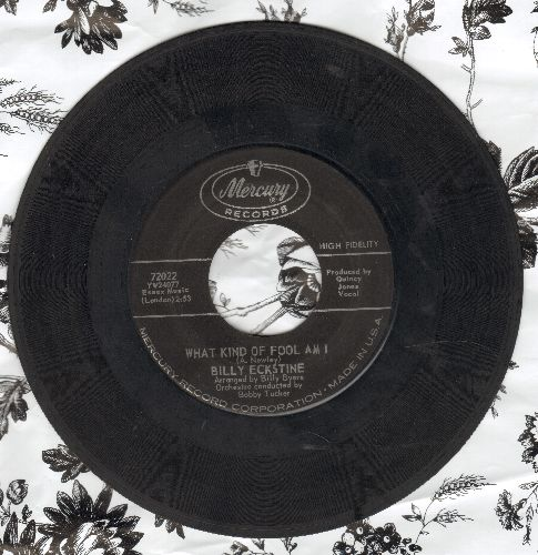 Eckstine, Billy - What Kind Of Fool Am I/Till There Was You - VG7/ - 45 rpm Records