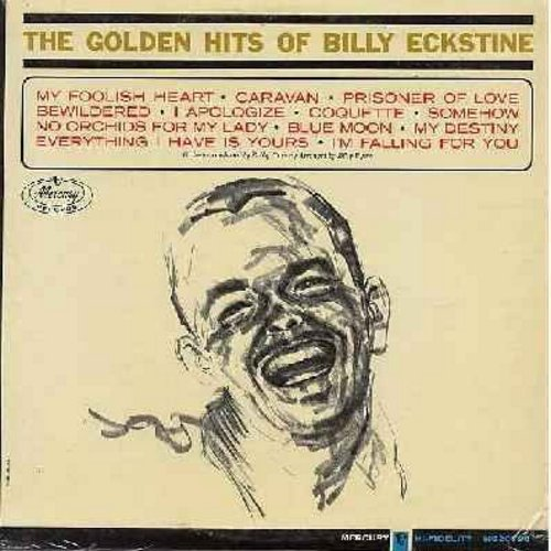 Eckstine, Billy - The Golden Hits Of Billy Eckstine: Caravan, Prisoner Of Love, Bewildered, Blue Moon, No Orchids For The Lady (vinyl MONO LP record) - NM9/NM9 - LP Records