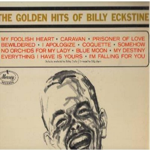 Eckstine, Billy - The Golden Hits Of Billy Eckstine: Bewildered, Blue Moon, My Foolish Heart, Prisoner Of Love, No Orchids For My Lady (vinyl STEREO LP record) - EX8/EX8 - LP Records