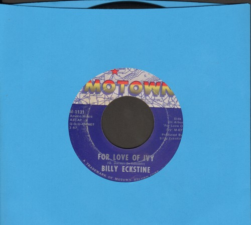 Eckstine, Billy - For Love Of Ivy/A Woman - EX8/ - 45 rpm Records