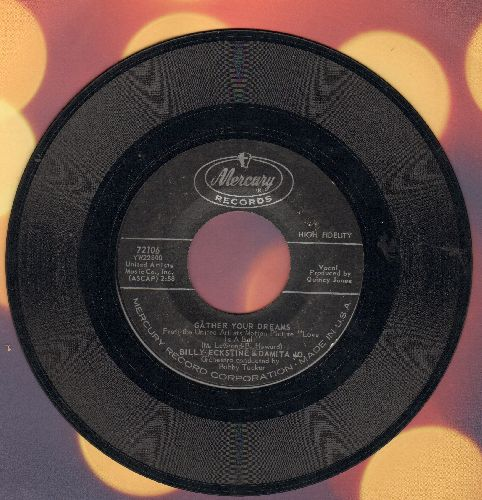 Eckstine, Billy & Damita Jo - Gather Your Dreams/Love Is A Ball - VG7/ - 45 rpm Records