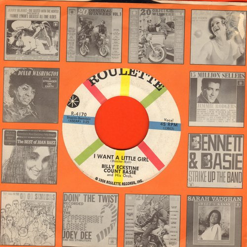 Eckstine, Billy & Count Basie - I Want A Little Girl/Lonesome Lovers Blues (with Roulette company sleeve) - EX8/ - 45 rpm Records