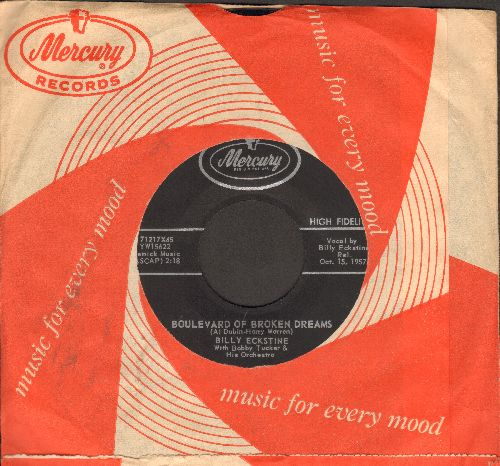 Eckstine, Billy - Boulevard Of Broken Dreams/If I Can Help Somebody (with vintage Mercury company sleeve) - NM9/ - 45 rpm Records