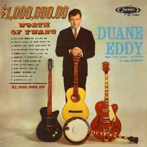 Eddy, Duane - $1,000,000.00 Worth Of Twang: Because They're Young, Forty Miles Of Bad Road, Rebel Rouser, Bonnie Came Back, Cannonball, Commotion - NM9/NM9 - LP Records