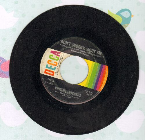 Edwards, Vincent - Don't Worry 'Bout Me/And Now (wol) - VG7/ - 45 rpm Records