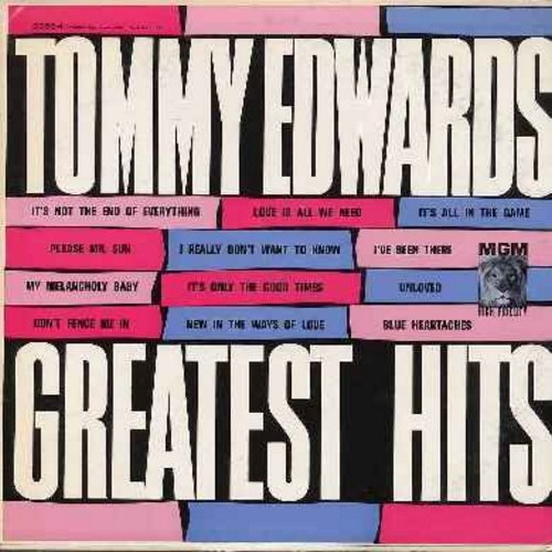 Edwards, Tommy - Greatest Hits: It's All In The Game, Unloved, Please Mr. Sun, The Morning Side Of The Mountain, My Melancholy Baby, My Sugar My Sweet (vinyl MONO LP record) - EX8/EX8 - LP Records