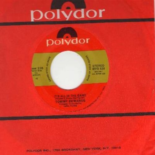 Edwards, Tommy - It's All In The Game/Love Is All We Need (double-hit re-issue) - EX8/ - 45 rpm Records