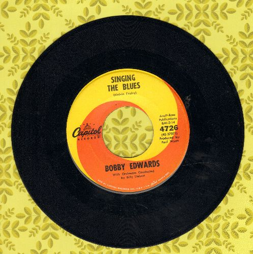 Edwards, Bobby - Singing The Blues/What'll I Do Without You - EX8/ - 45 rpm Records
