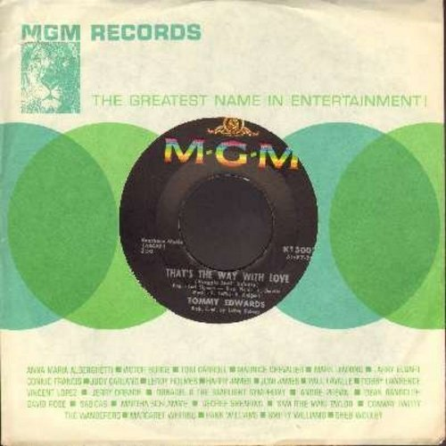 Edwards, Tommy - That's The Way With Love (BEAUTIFUL R&B BALLAD!)/The Golden Chain (with MGM company sleeve) - EX8/ - 45 rpm Records
