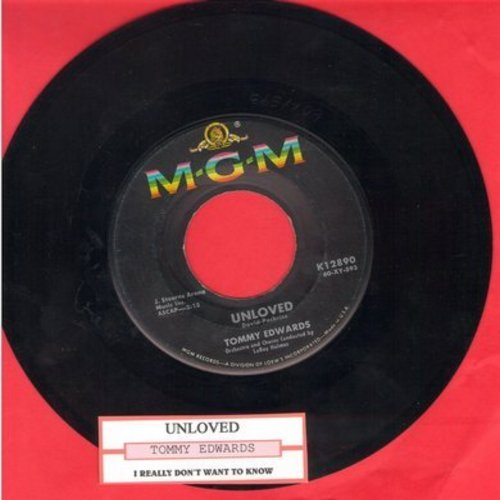 Edwards, Tommy - Unloved/I Really Don't Want To Know (with juke box label) - NM9/ - 45 rpm Records