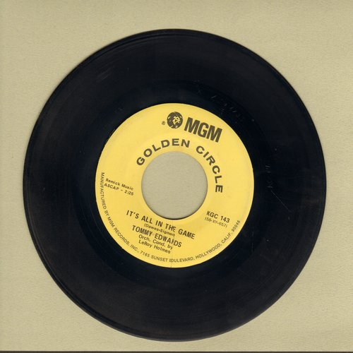 Edwards, Tommy - It's All In The Game (Many-A Tear Has To Fall)/Please Love Me Forever (re-issue) - NM9/ - 45 rpm Records