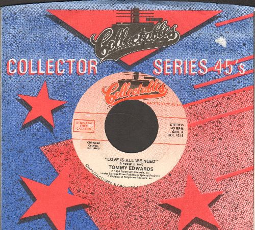 Edwards, Tommy - Love Is All We Need/Please Mr. Sun (double-hit re-issue with Collectables company sleeve) - NM9/ - 45 rpm Records